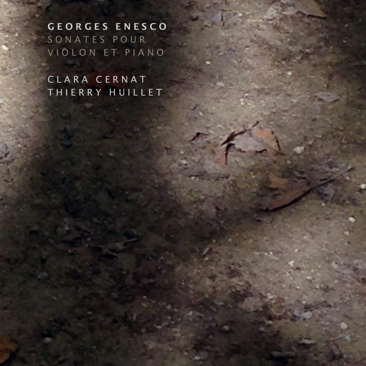 Cernat/Huillet: Enescu