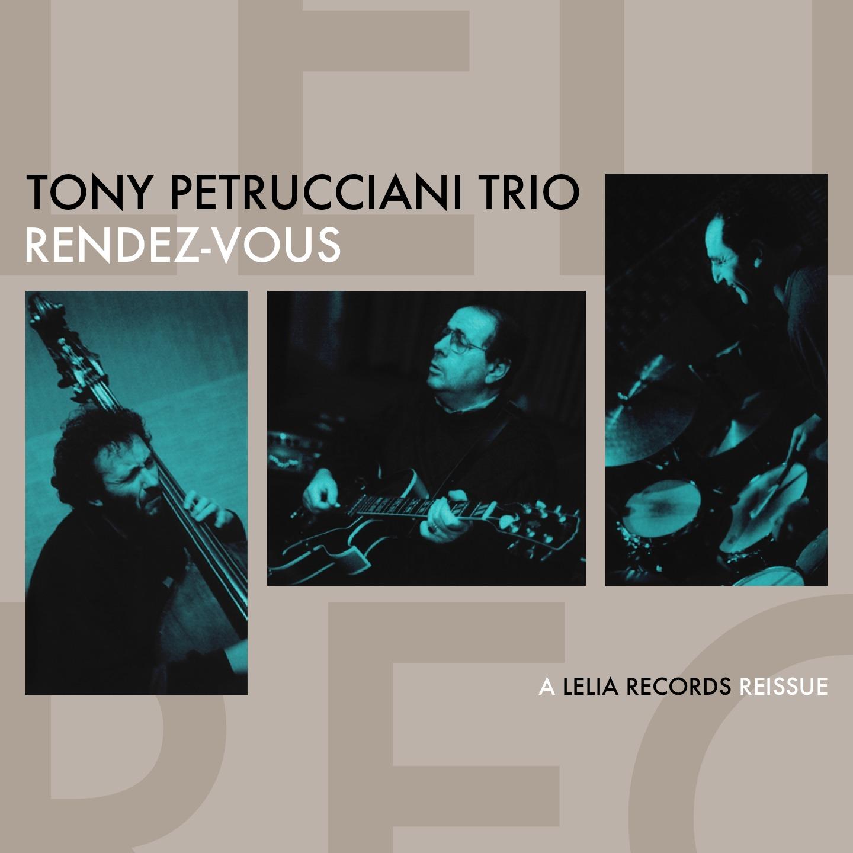 Tony Petrucciani: Rendez-Vous
