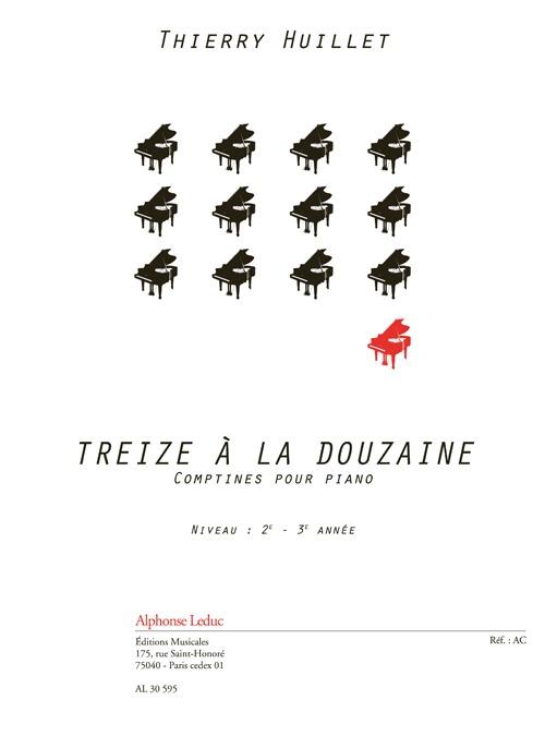 Thierry HUILLET – Treize à La Douzaine, For Solo Piano