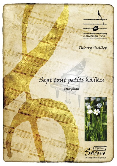Thierry HUILLET – 7 Tout Petits Haiku, For Solo Piano