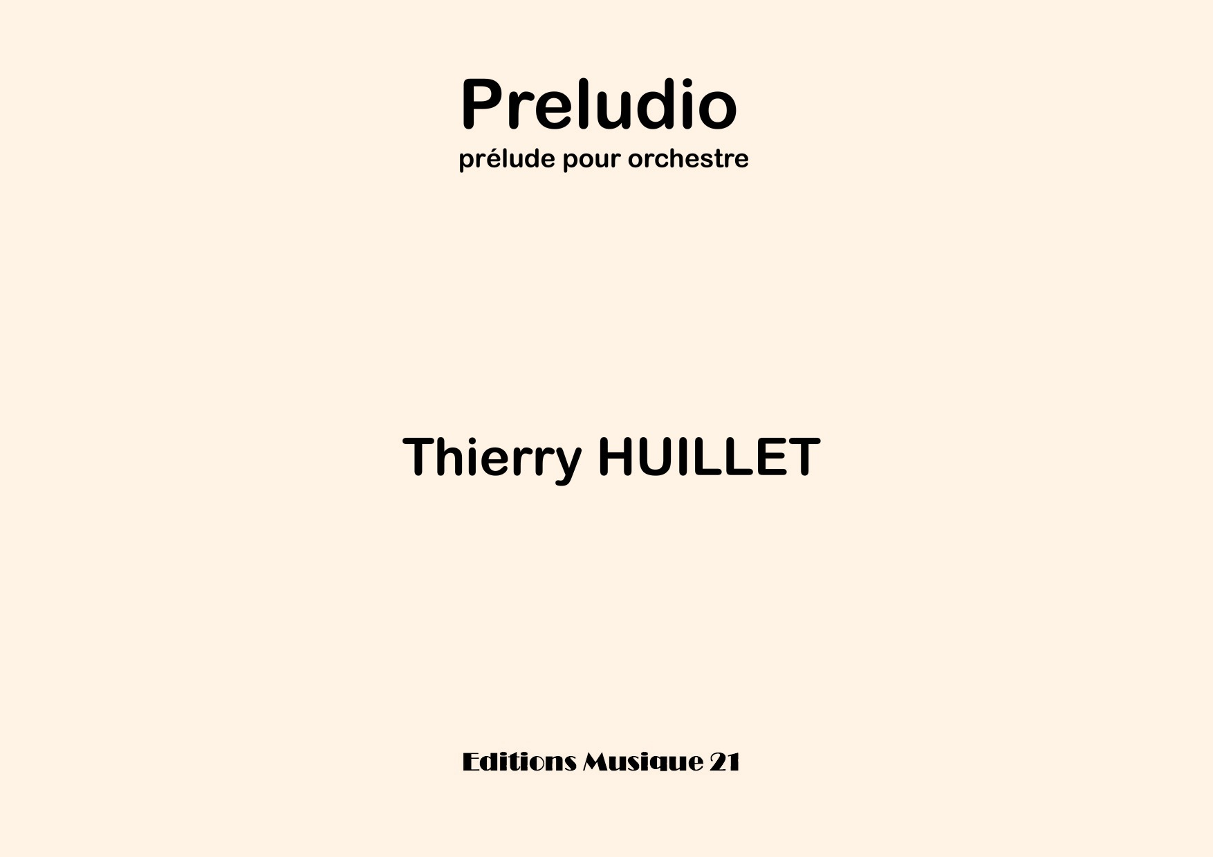 Thierry HUILLET – Preludio, For Chamber Orchestra