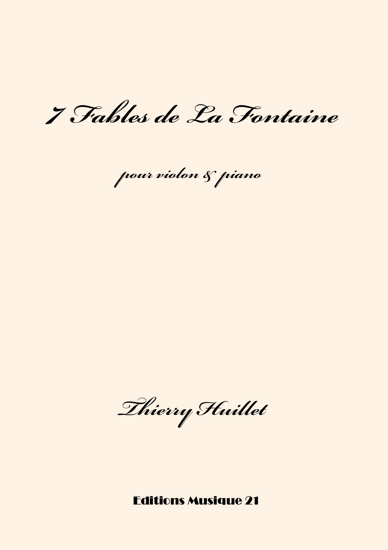Thierry HUILLET – 7 Fables De La Fontaine, For Violin And Piano