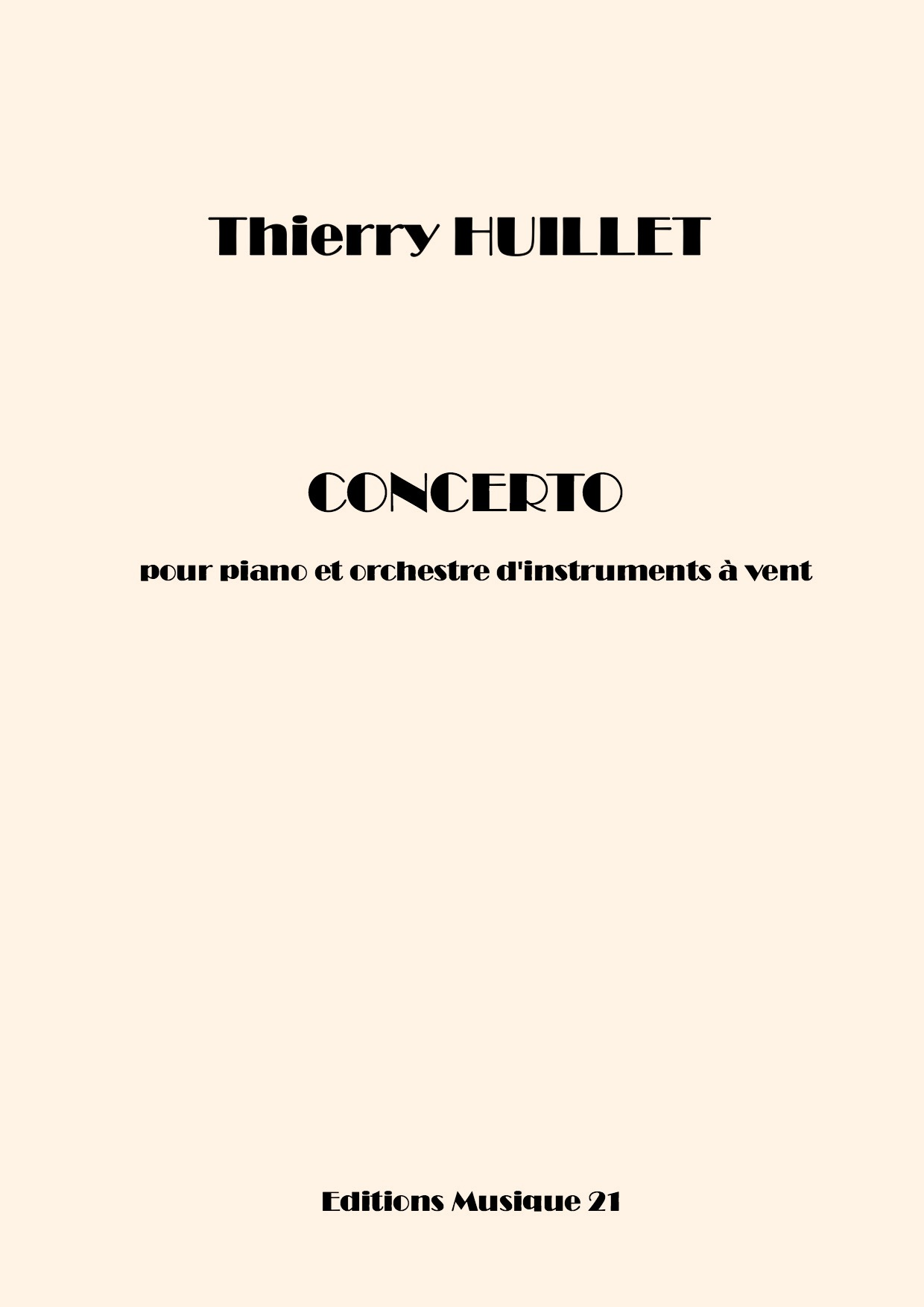 Thierry HUILLET – Concerto For Piano And Wind Orchestra (orchestral Parts)