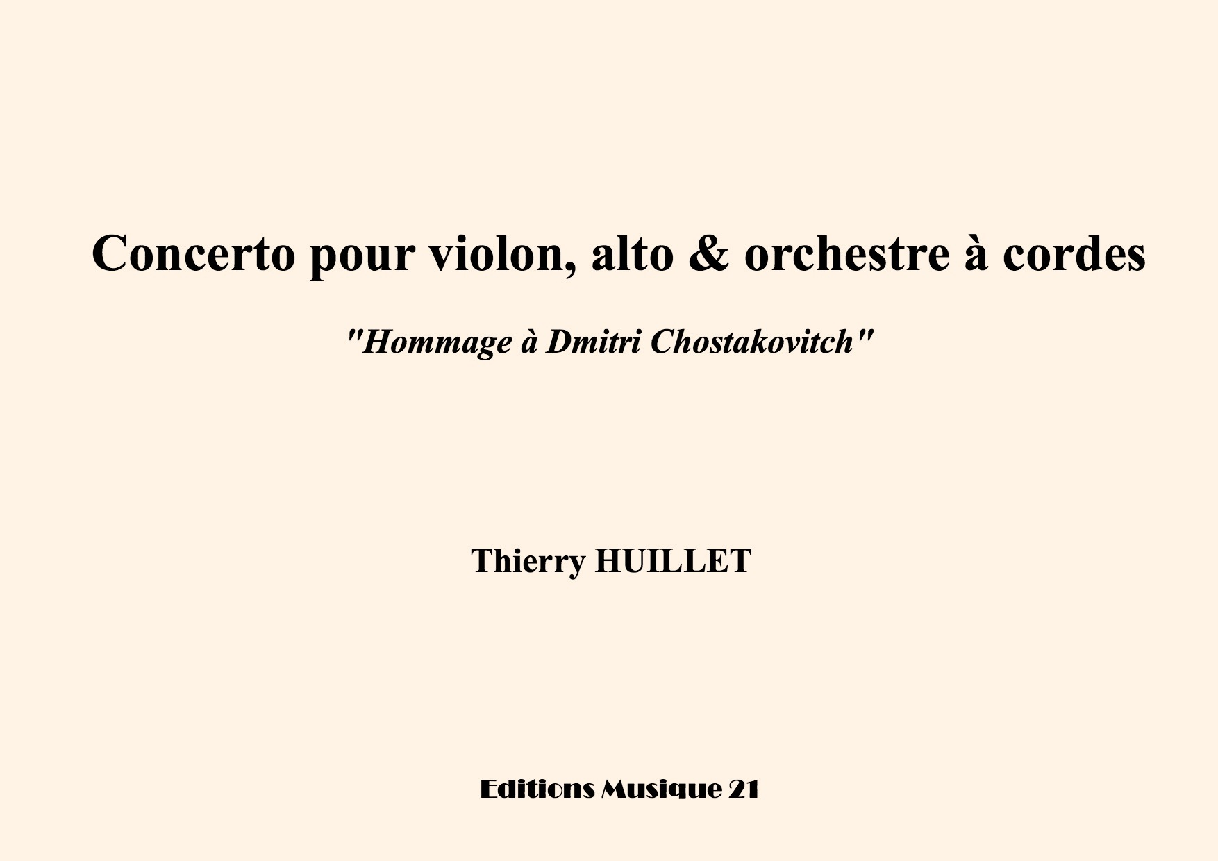Thierry HUILLET – Concerto For Violin, Viola And String Orchestra