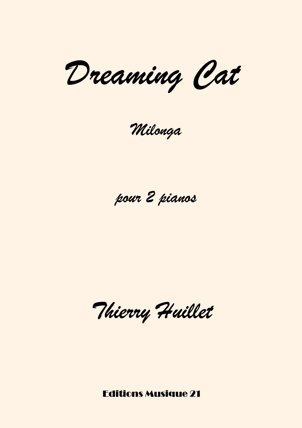 Thierry HUILLET – Dreaming Cat, For 2 Pianos