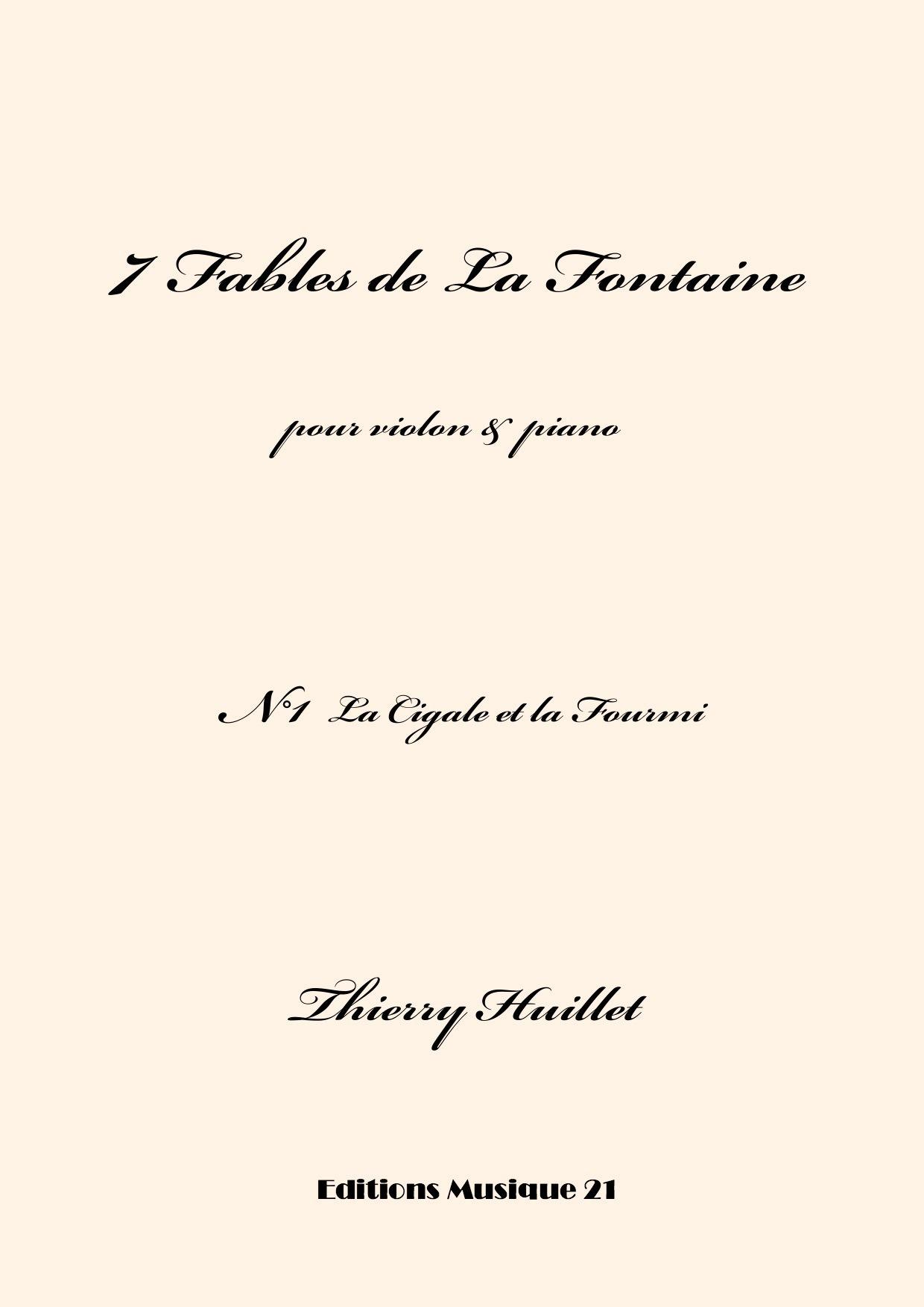 Thierry HUILLET – La Cigale Et La Fourmi, N°1 From 7 Fables De La Fontaine, For Violin And Piano