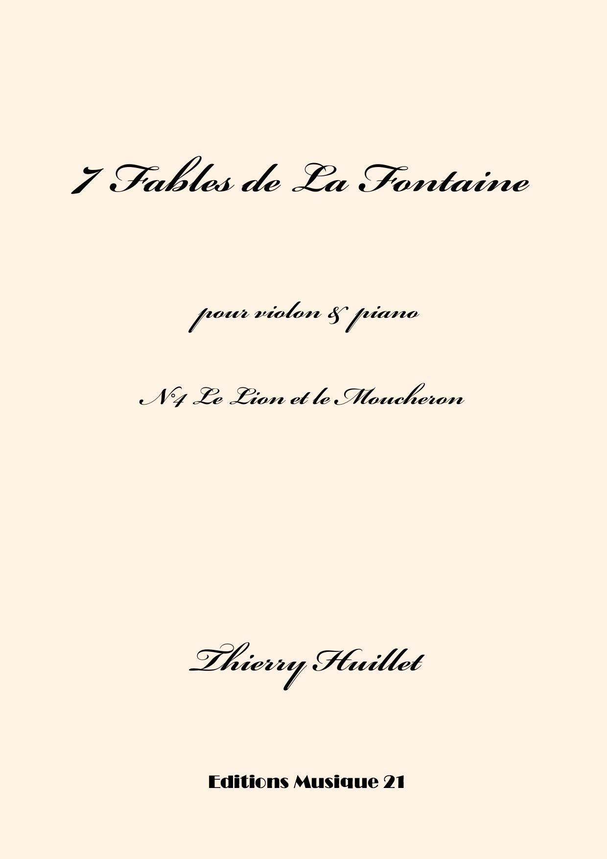 Thierry HUILLET – Le Lion Et Le Moucheron, N°4 From 7 Fables De La Fontaine, For Violin And Piano