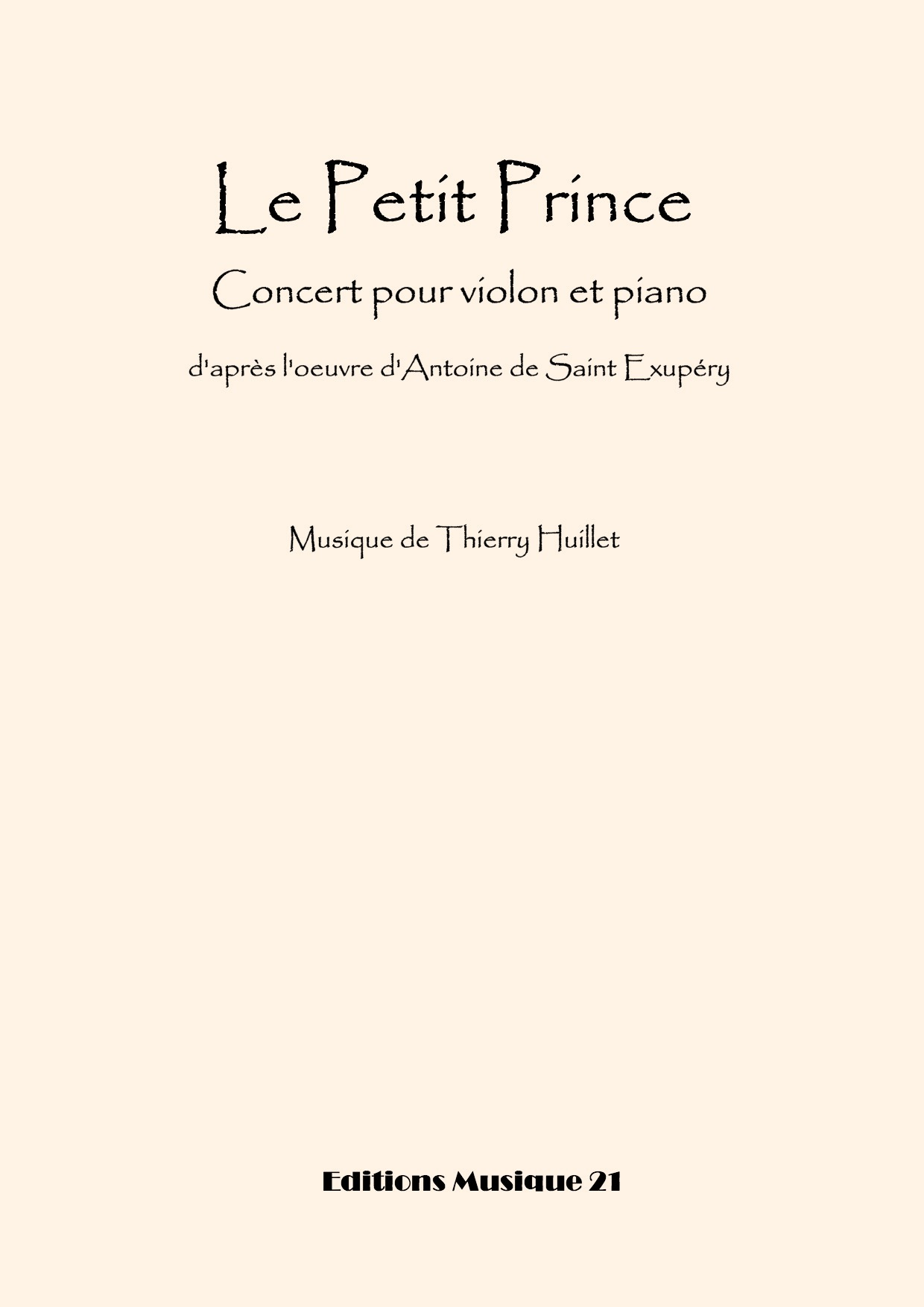 Thierry HUILLET – Le Petit Prince, For Violin And Piano