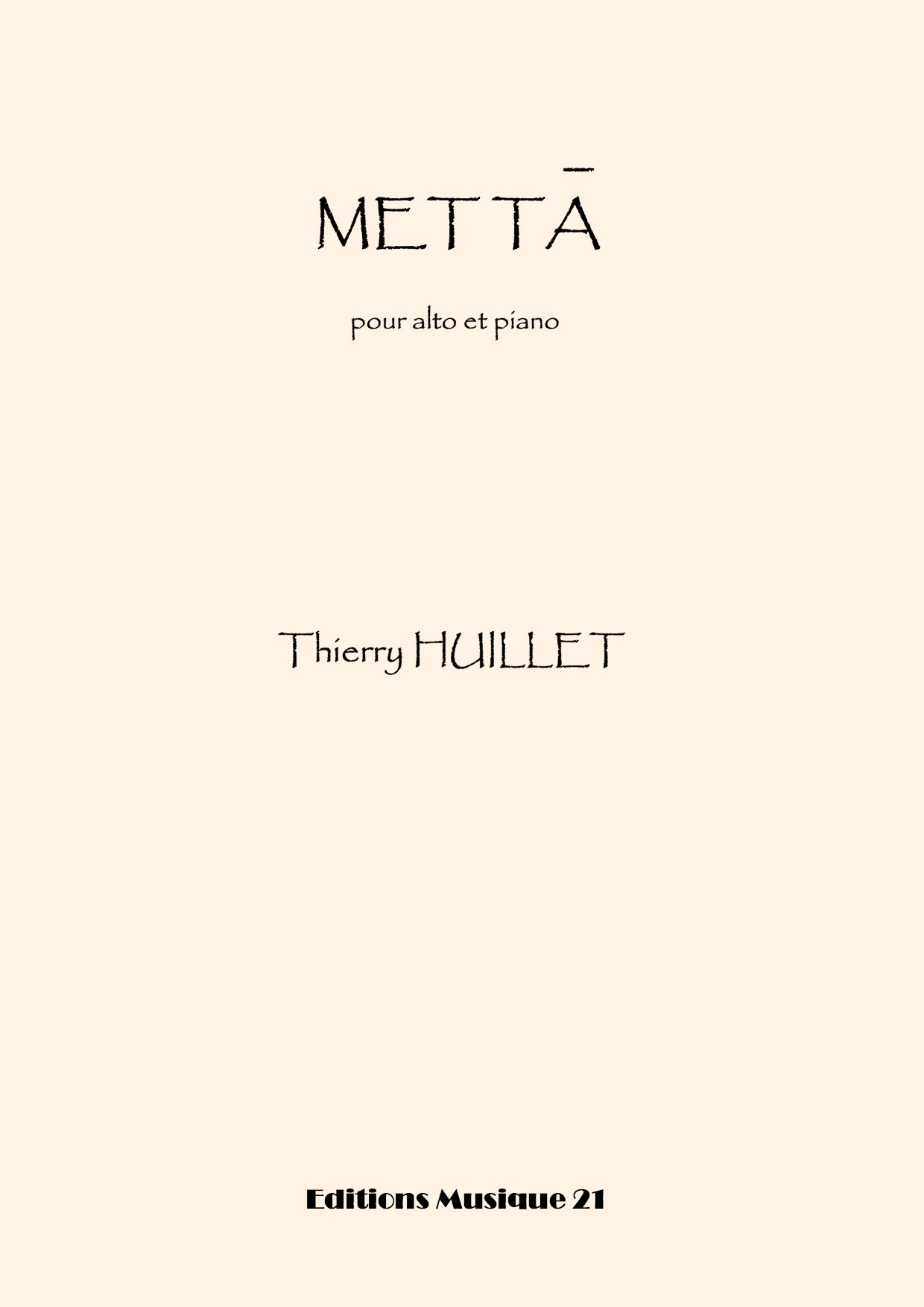 Thierry HUILLET – Metta, For Viola And Piano