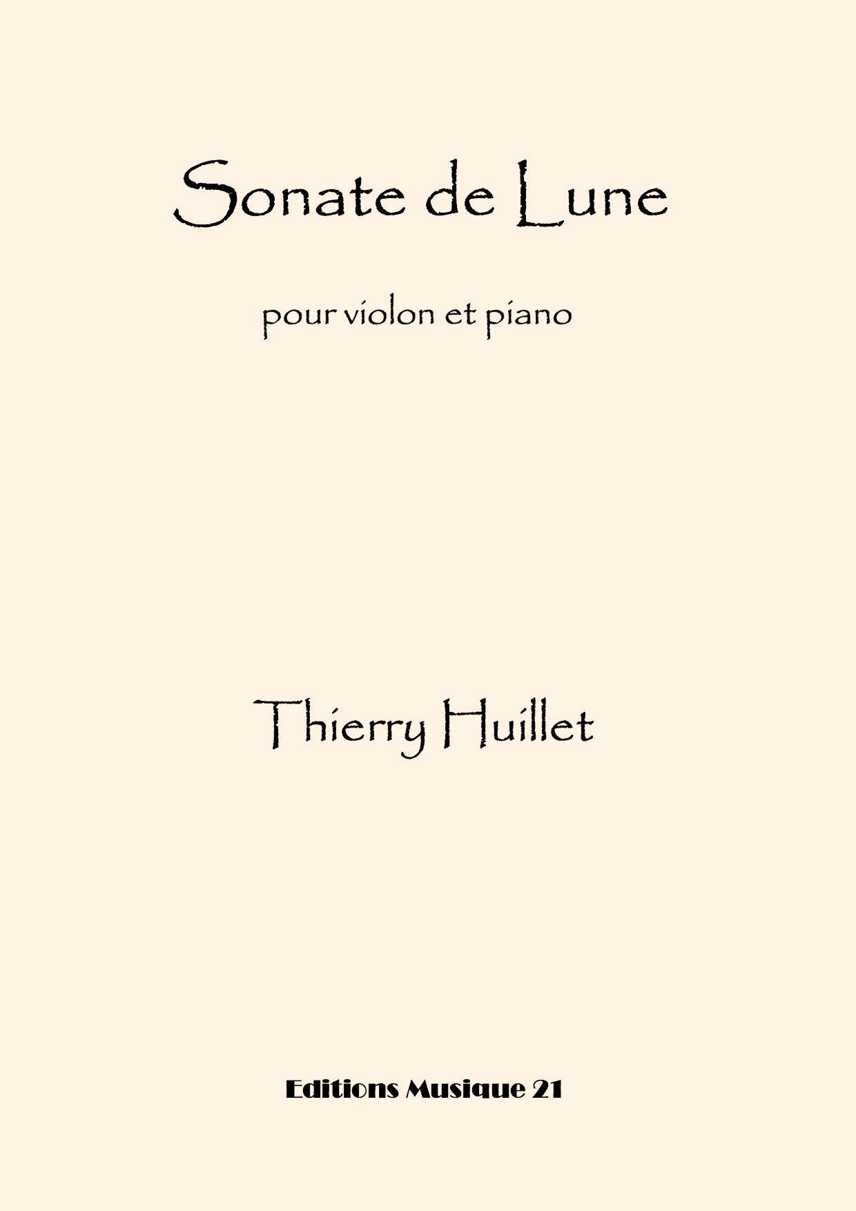 Thierry HUILLET – Sonate De Lune, For Violin And Piano