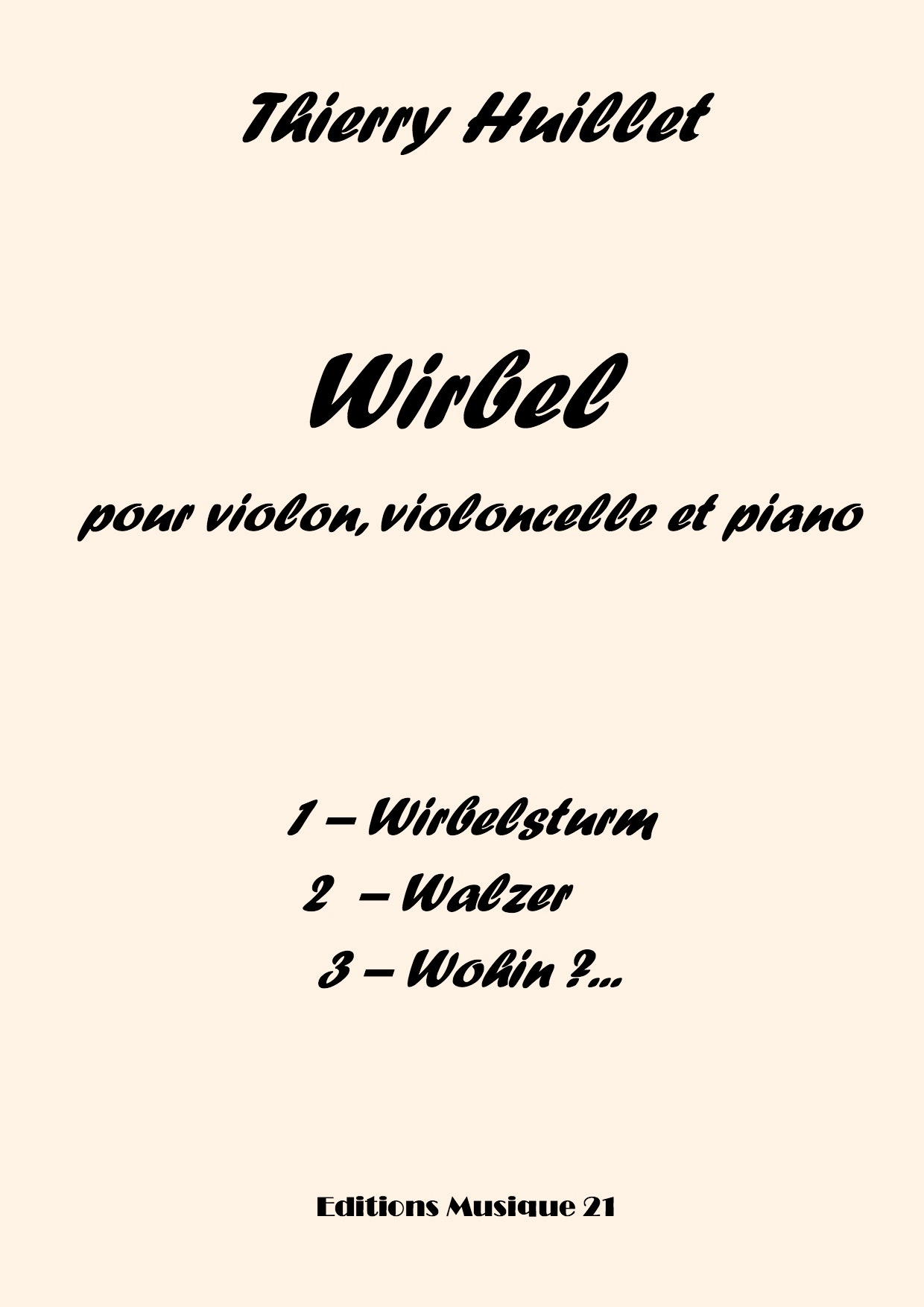 Thierry HUILLET – Wirbel For Violin, Cello And Piano