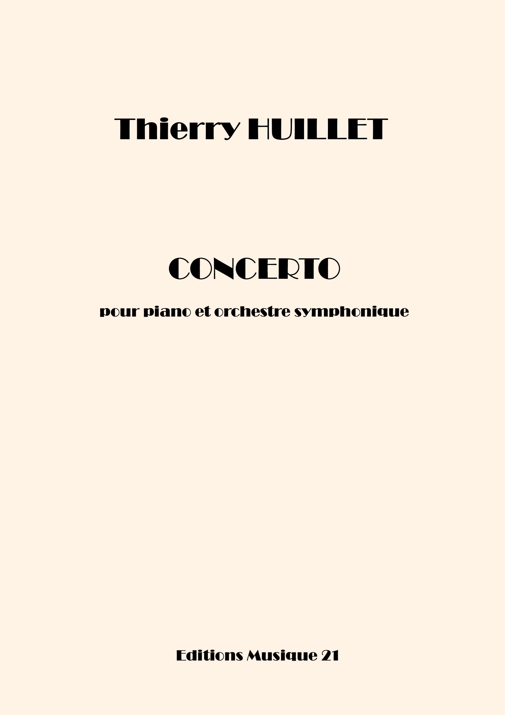 Thierry HUILLET – Concerto For Piano And Symphonic Orchestra (orchestral Parts)