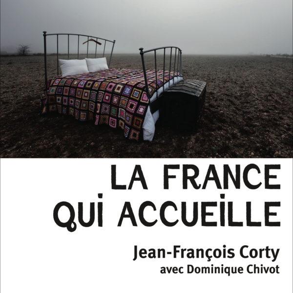 Jean François Corty: La France Qui Accueille
