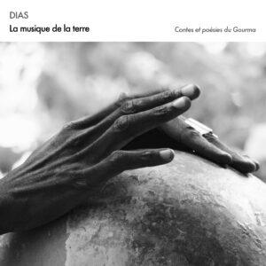 Dias: La Musique De La Terre