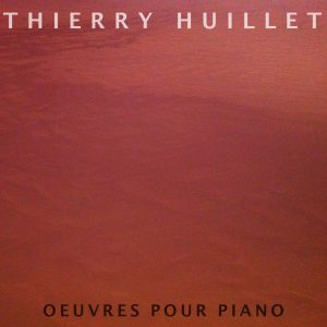 Huillet: Oeuvres Pour Piano