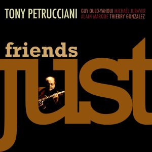 T. Petrucciani: Just Friends