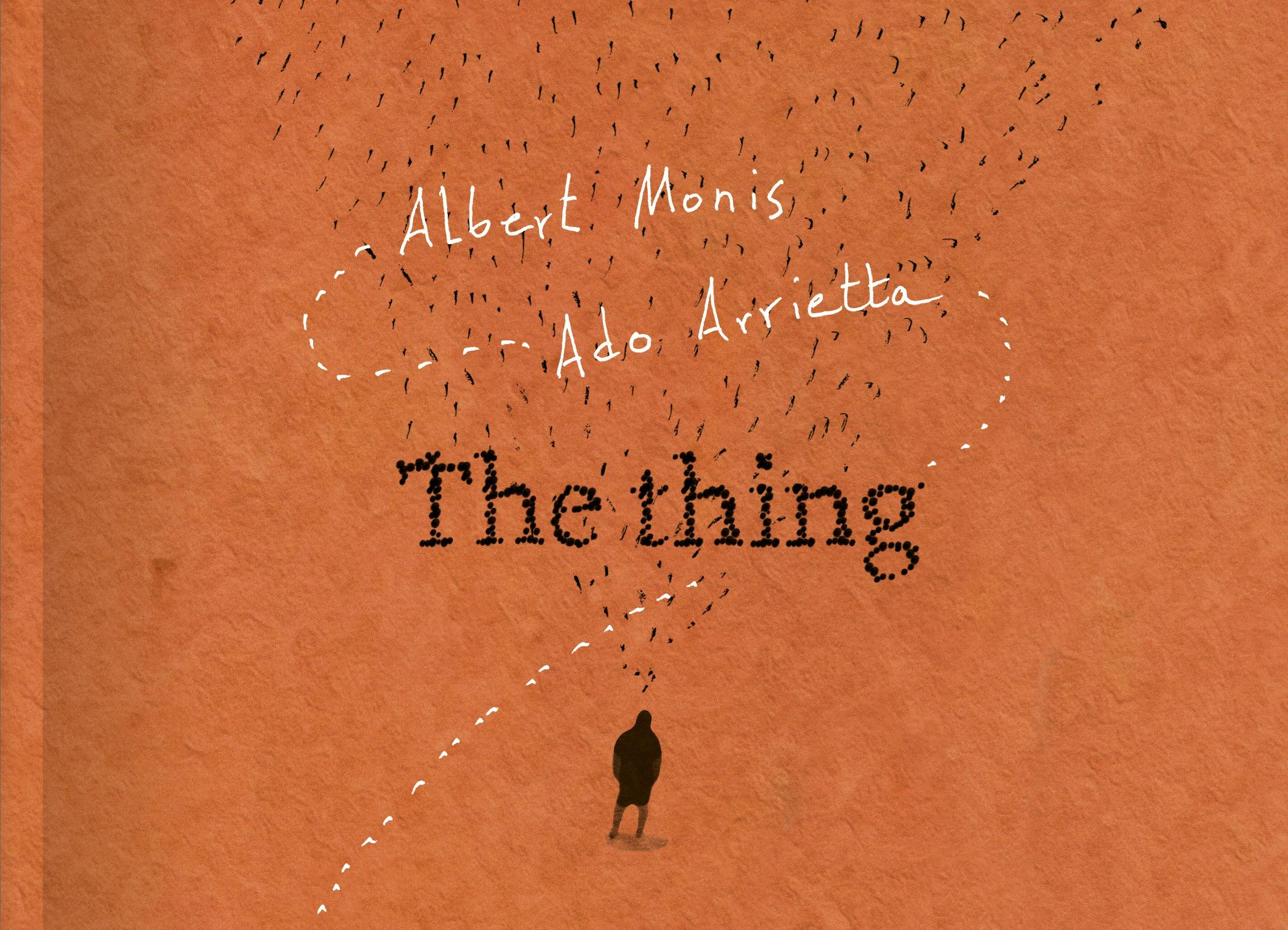 Monis/Arrietta: The Thing