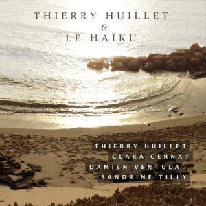 Thierry Huillet Et Le HaÏku