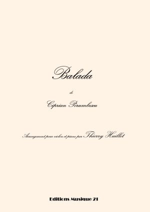 Porumbescu: Balada, Transcription And Harmonization For Violin And Piano (or Organ) By Thierry Huillet