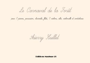 Huillet: Le Carnaval De La Forêt, For 10 Instruments