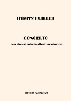 Huillet: Concerto For Piano And Wind Orchestra (general Score)