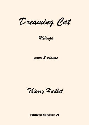 Huillet: Dreaming Cat, For 2 Pianos