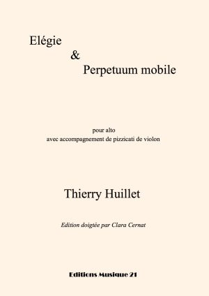 Huillet: Elégie & Perpetuum Mobile, For Viola With Easy Violin Accompaniment