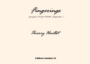 Huillet: Fingerings, For Piano 4 Hands (2 Hands Written, 2 Hands Improvised)