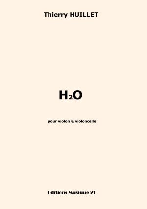 Huillet: H2O, For Violin And Cello