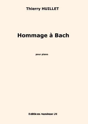 Huillet: Hommage à Bach, For Solo Piano