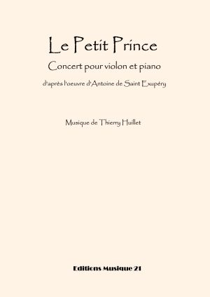 Huillet: Le Petit Prince, For Violin And Piano