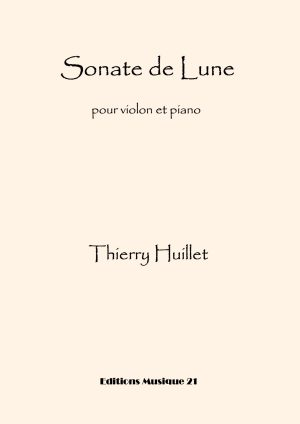 Huillet: Sonate De Lune, For Violin And Piano