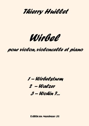 Huillet: Wirbel For Violin, Cello And Piano