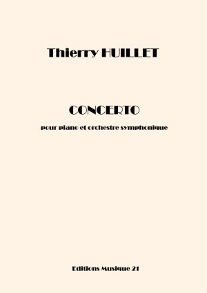 Huillet: Concerto For Piano And Symphonic Orchestra (general Score)