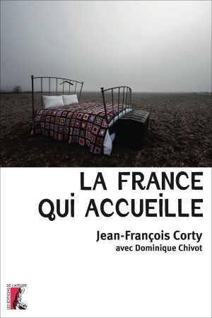 La France Qui Accueille – Jean-François Corty