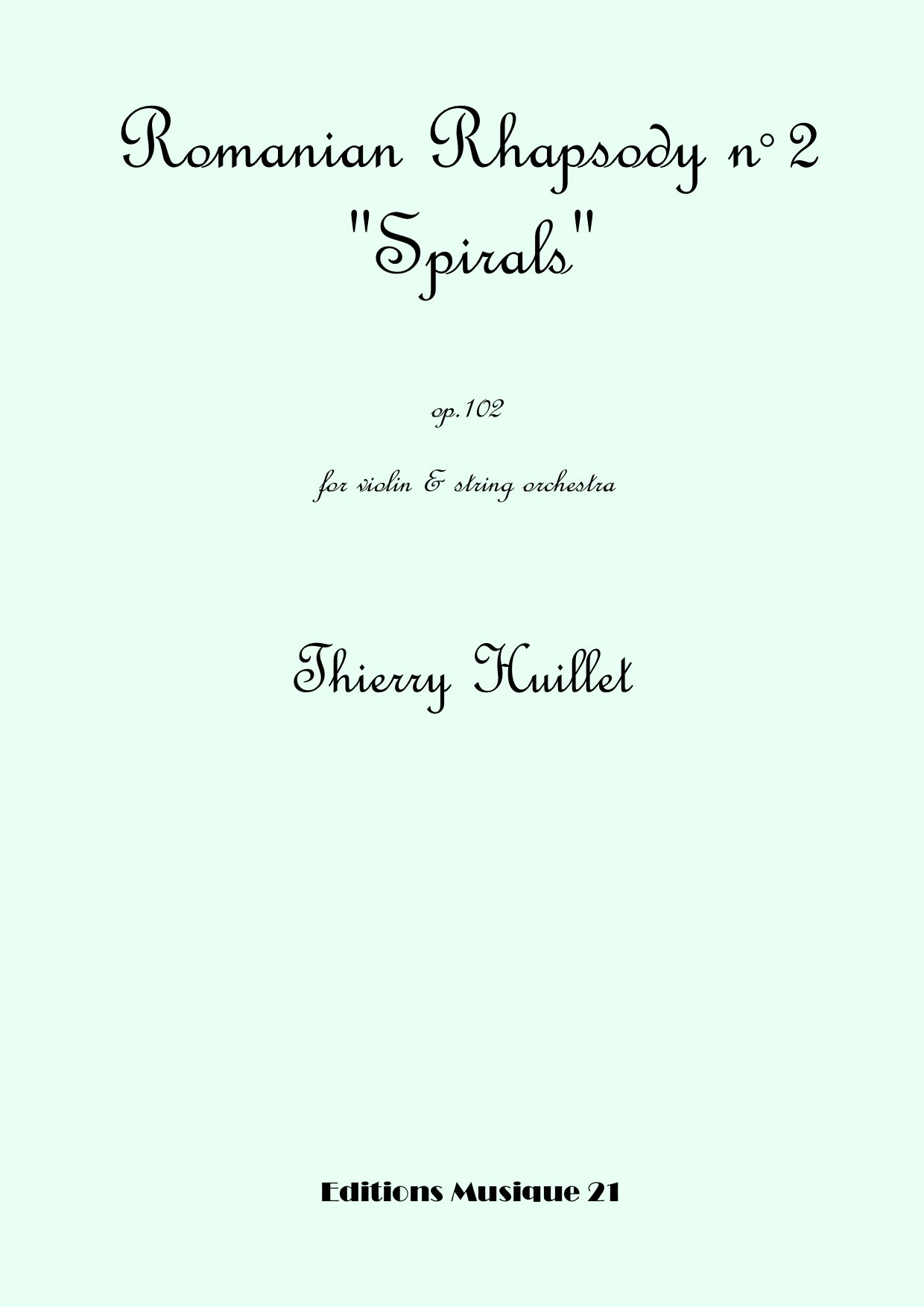 """Romanian Rhapsody n°2 """"Spirals"""", for violin and string orchestra"""