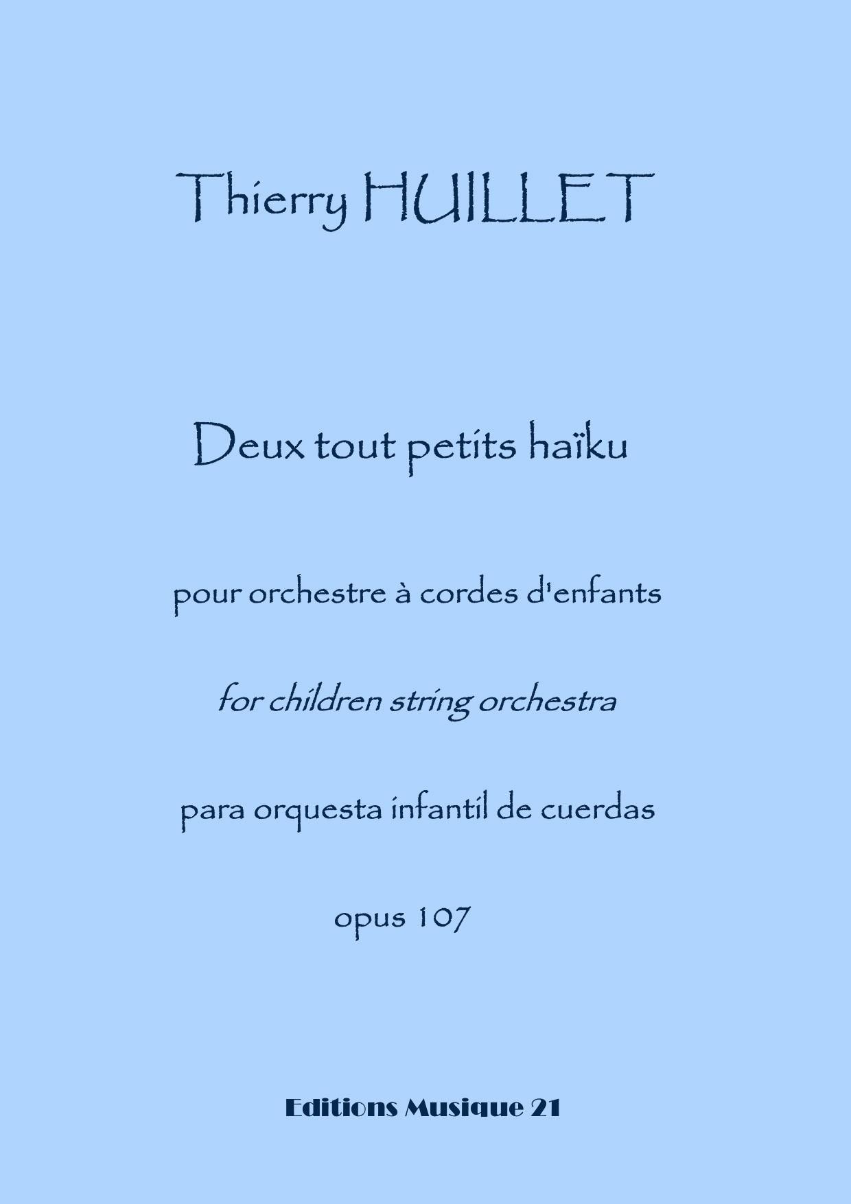 Deux tout petits haïku pour orchestre d'enfants opus 107